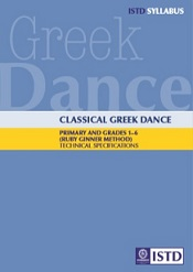 Classical Greek Dance Primary and Grades 1-6 (Ruby Ginner Method) Syllabus Book