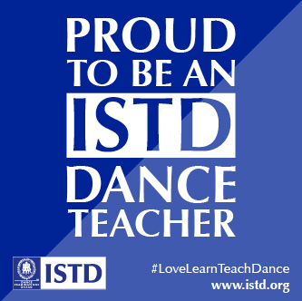 Proud to be an ISTD dance teacher