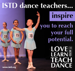 ISTD dance teachers inspire you to reach your full potential